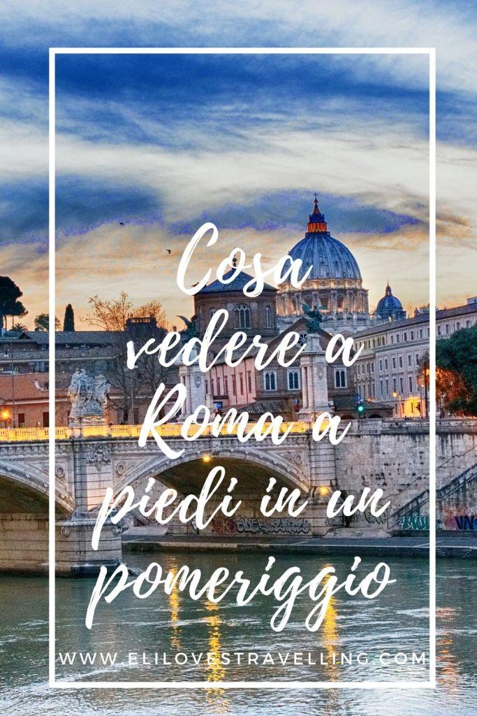 Cosa vedere a Roma a piedi in un pomeriggio 2
