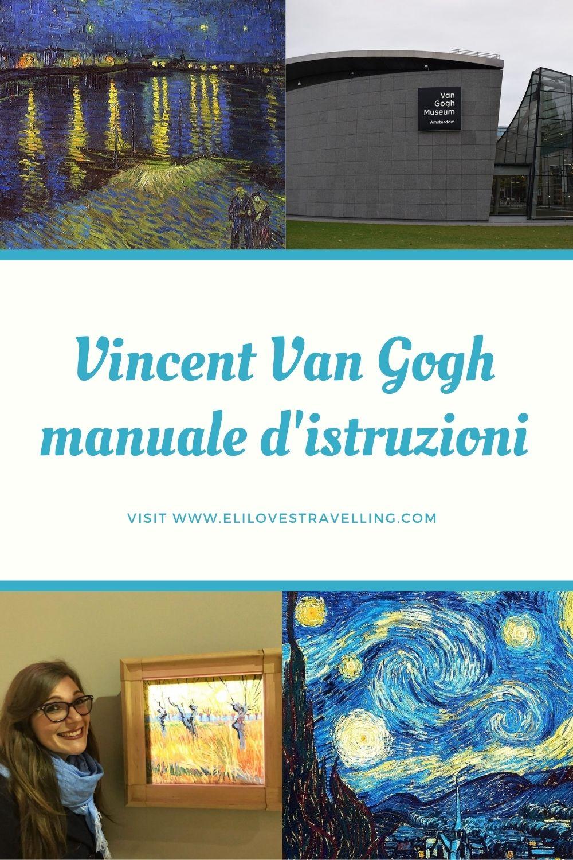 Vincent Van Gogh: manuale d'istruzioni! 2