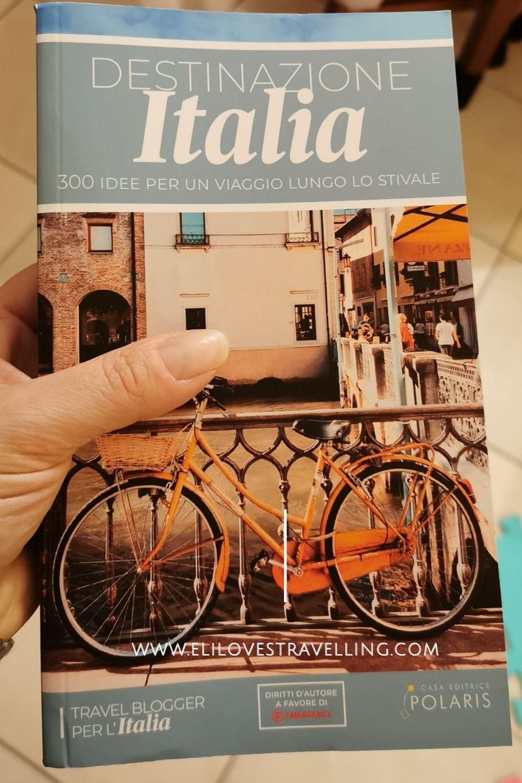 Destinazione Italia: la guida all'Italia nascosta 2