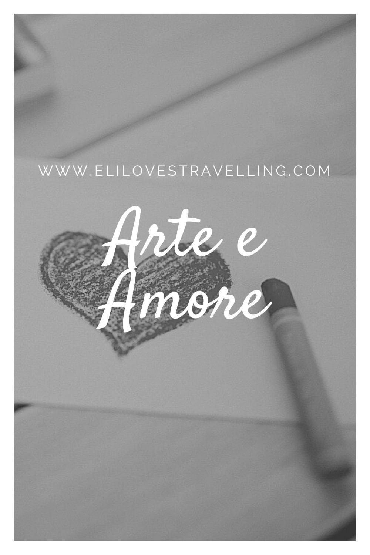 Arte e Amore: un viaggio sentimentale 2