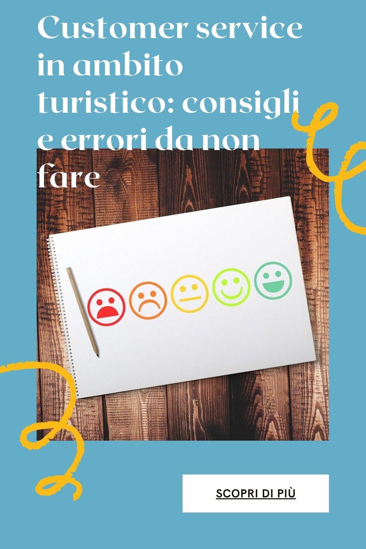 Customer service in ambito turistico: consigli e errori da non fare 3