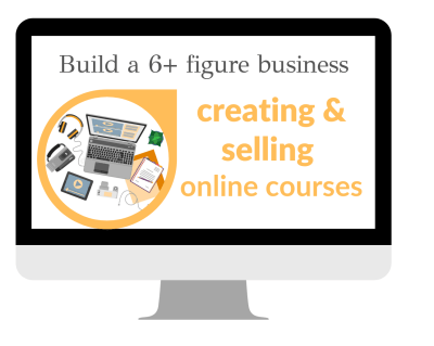 Build a six figure business selling online courses