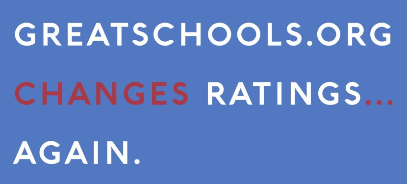 GreatSchools.org Changes Ratings…Again