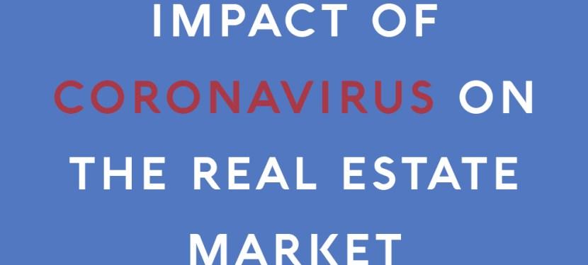 Impact of Coronavirus on the Real Estate Market