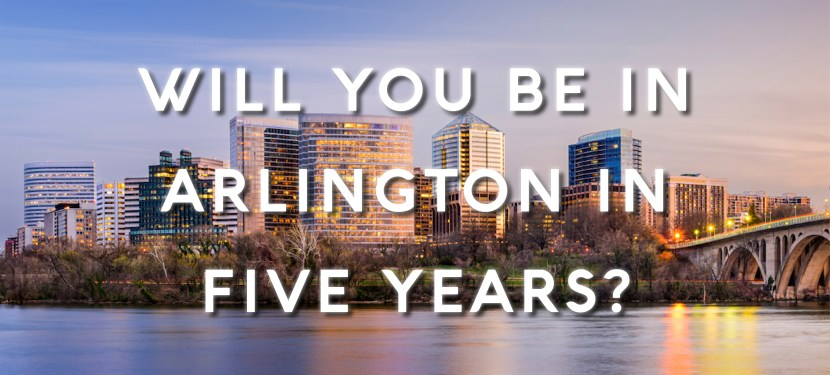 Poll: Will You Be in Arlington in Five Years?