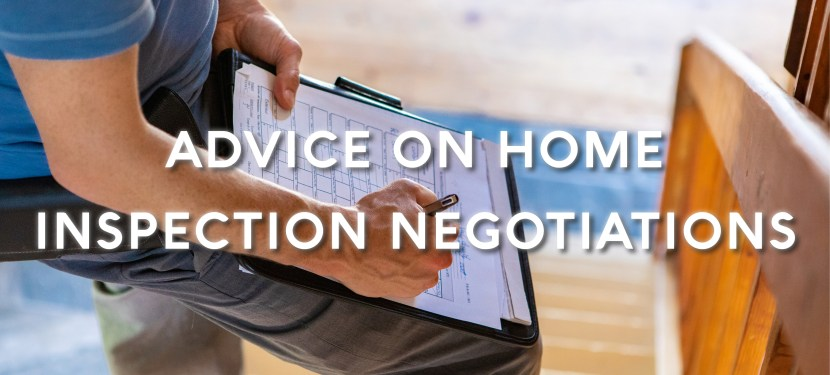 Advice on Home Inspection Negotiations