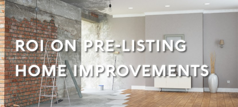 ROI On Pre-Listing Home Improvements