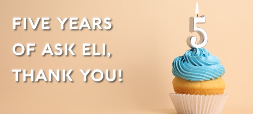Five Years of Ask Eli, Thank You!