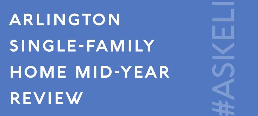 Arlington Single-Family Home Mid-Year Review