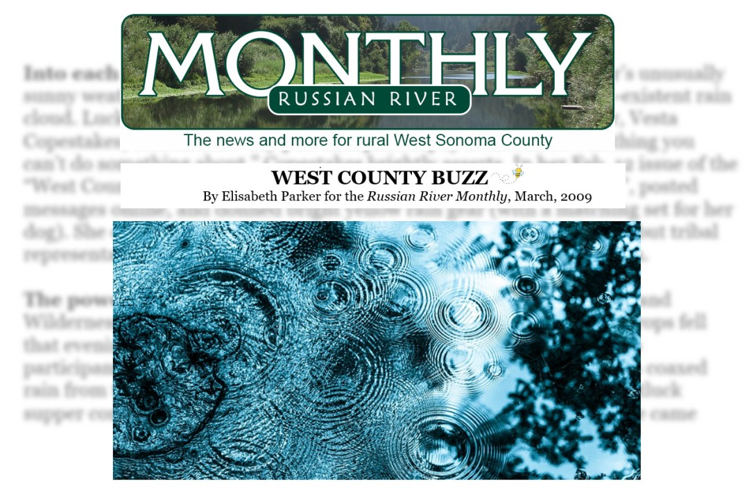 Writing Samples - Elisabeth Parker - Russian River Monthly - West County Buzz - March 2009.