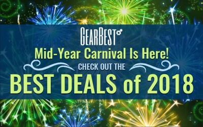03 2018.05. GearBest Mid-Year Carnival