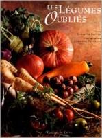 Légumes oubliés (1997, 2004, 2009, Le Chêne) d'Élisabeth Scotto (Auteur), Christine Fleurent (Photographies)