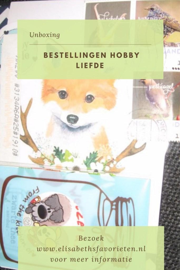 Unboxing bestellingen Hobby liefde