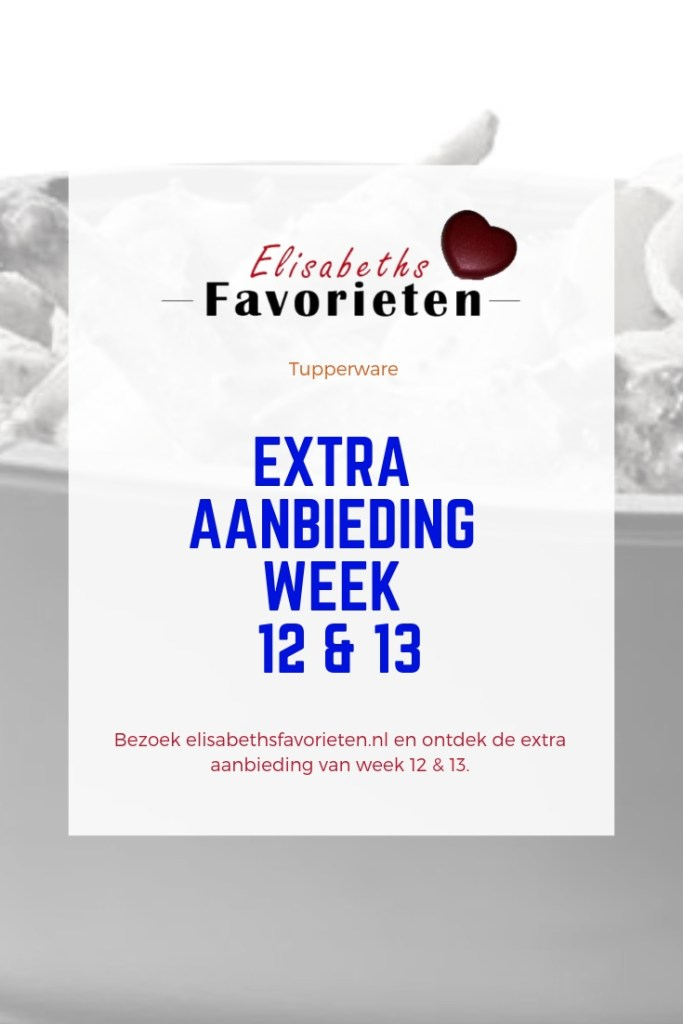 extra aanbieding week 12 & 13
