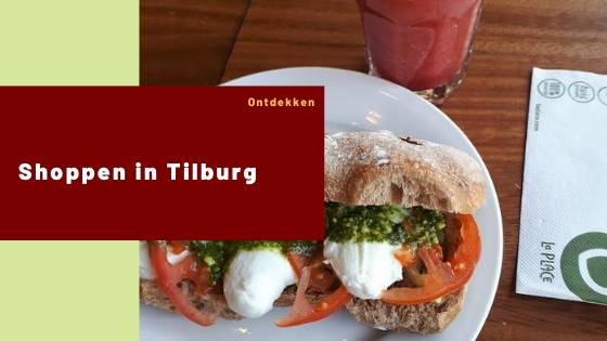 Shoppen in Tilburg