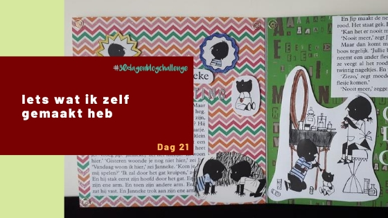 Iets wat ik zelf gemaakt heb – Blog challenge #21