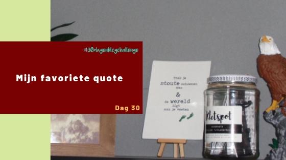 Mijn favoriete quote – Blog challenge #30