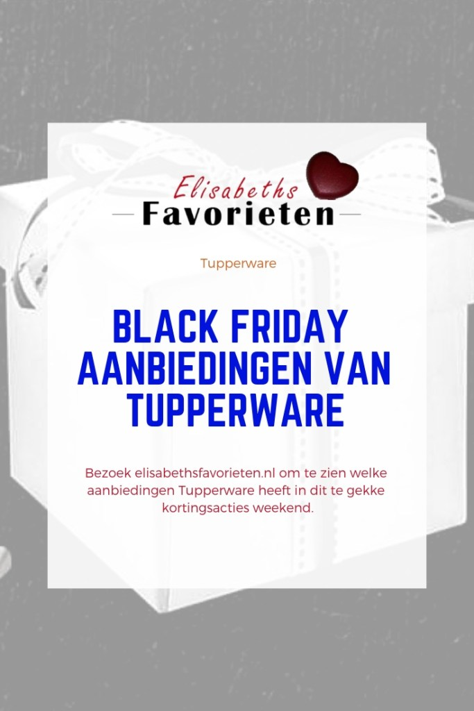 Black friday aanbiedingen Tupperware