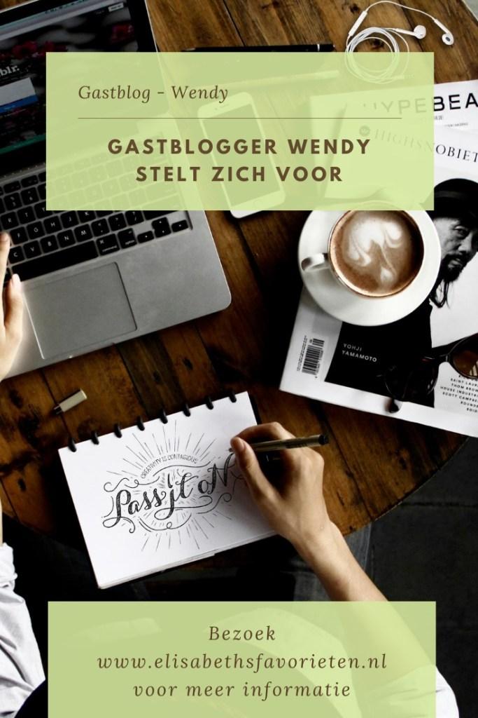 Gastblogger wendy stelt zich voor