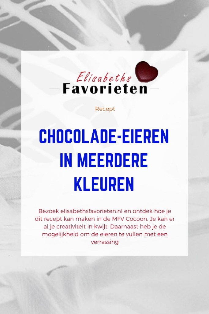 Chocolade-eieren  Meerdere kleuren