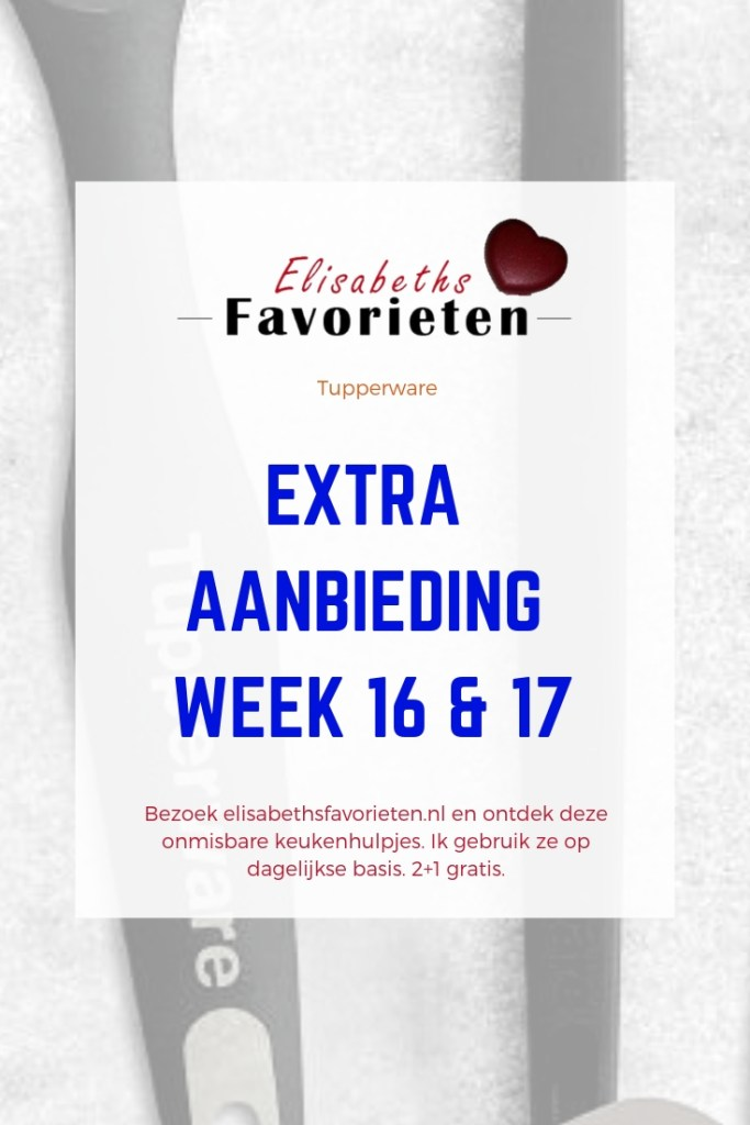 Extra aanbiedingen week 16 & 17