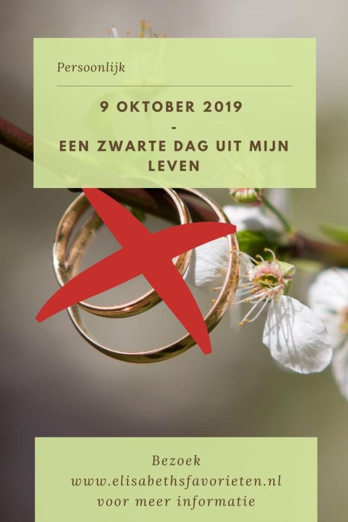 9 oktober 2019 - Een zwarte dag uit mijn leven