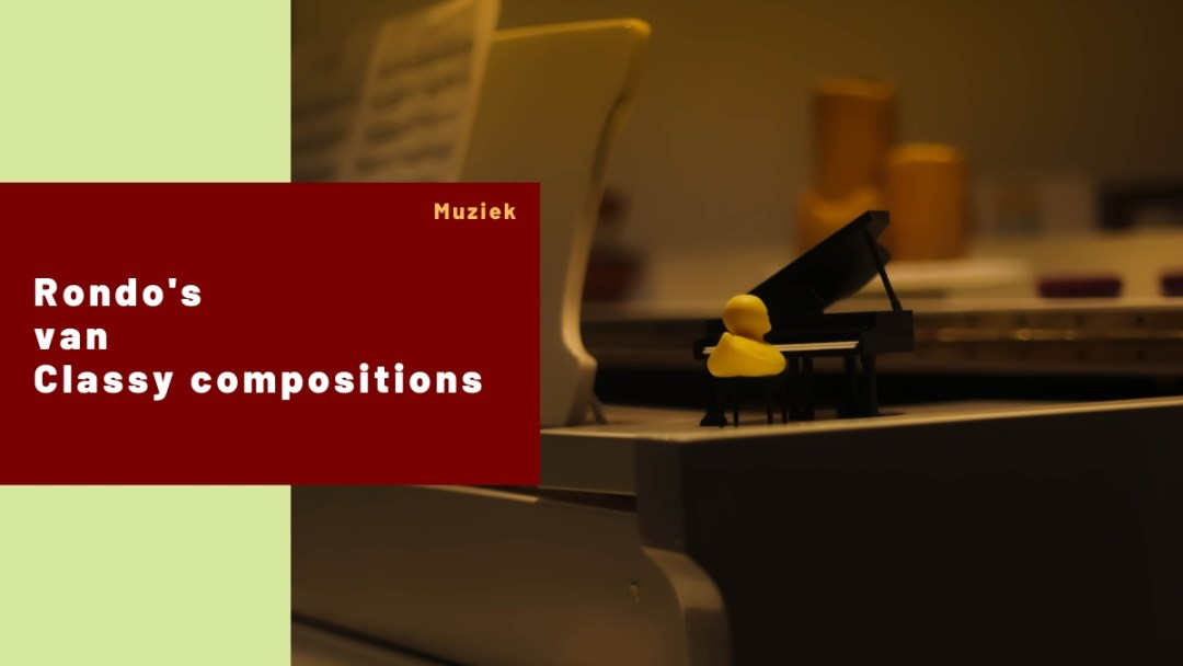 Rondo's – Classy Compositions