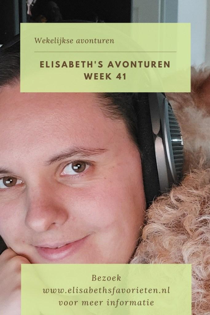 Elisabeth's avonturen week 41
