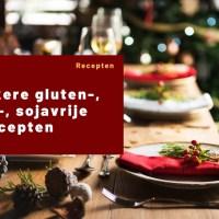 10x lekkere gluten-, lactose-, sojavrije kerstrecepten