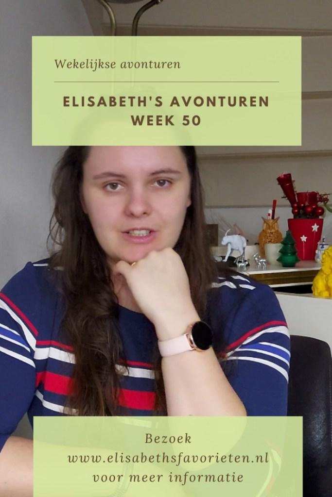 Elisabeth's avonturen week 50
