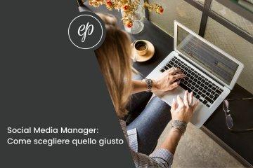 Come scegliere un buon social media manager: le competenze