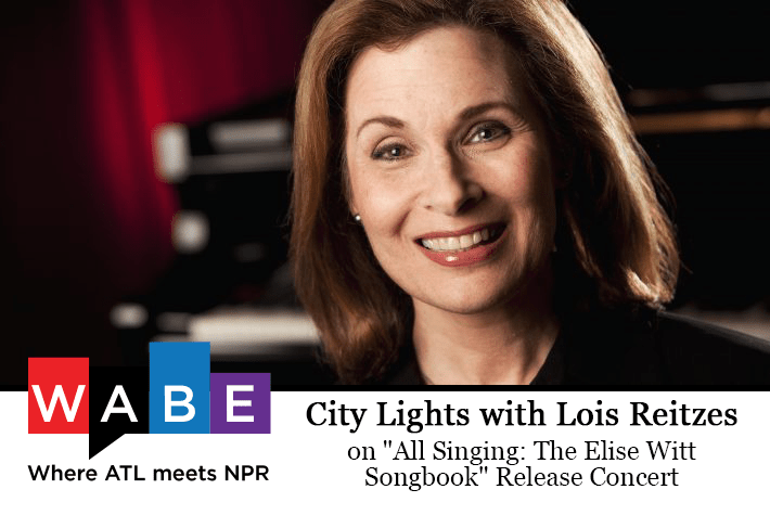 "CIty Lights with Lois Reitzes on ""All Singing: The Elise Witt Songbook"" Release Concert"