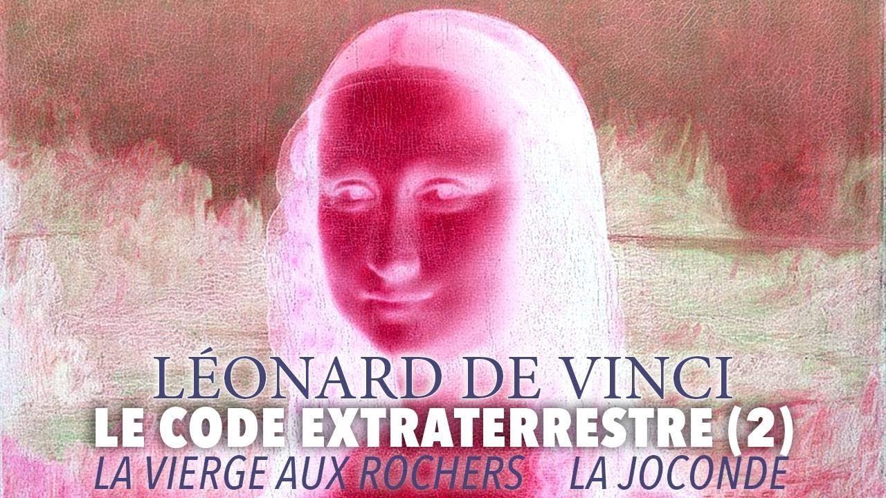Léonard de Vinci. Le Code Extraterrestre – 2/2