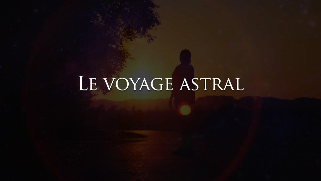 Le voyage astral. Une petite technique pour y arriver
