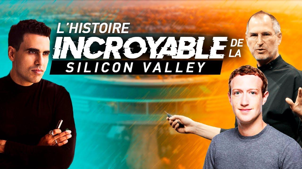 L'histoire incroyable de la Silicon Valley – IDRISS ABERKANE