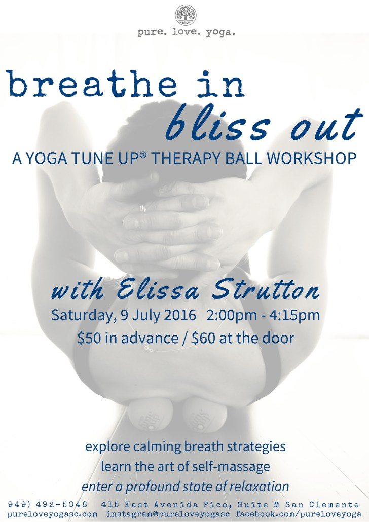 breathe in bliss out yoga tune up ball workshop