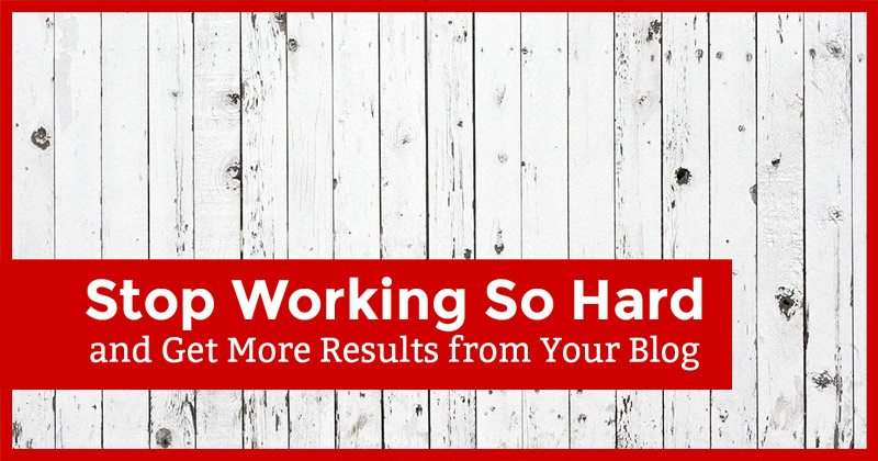 stop_working_so_hard_800x420