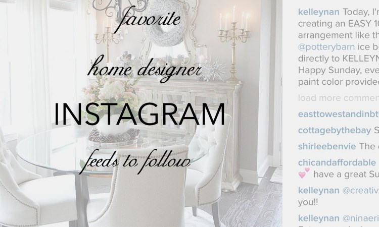 Favorite Instagram Home Designers