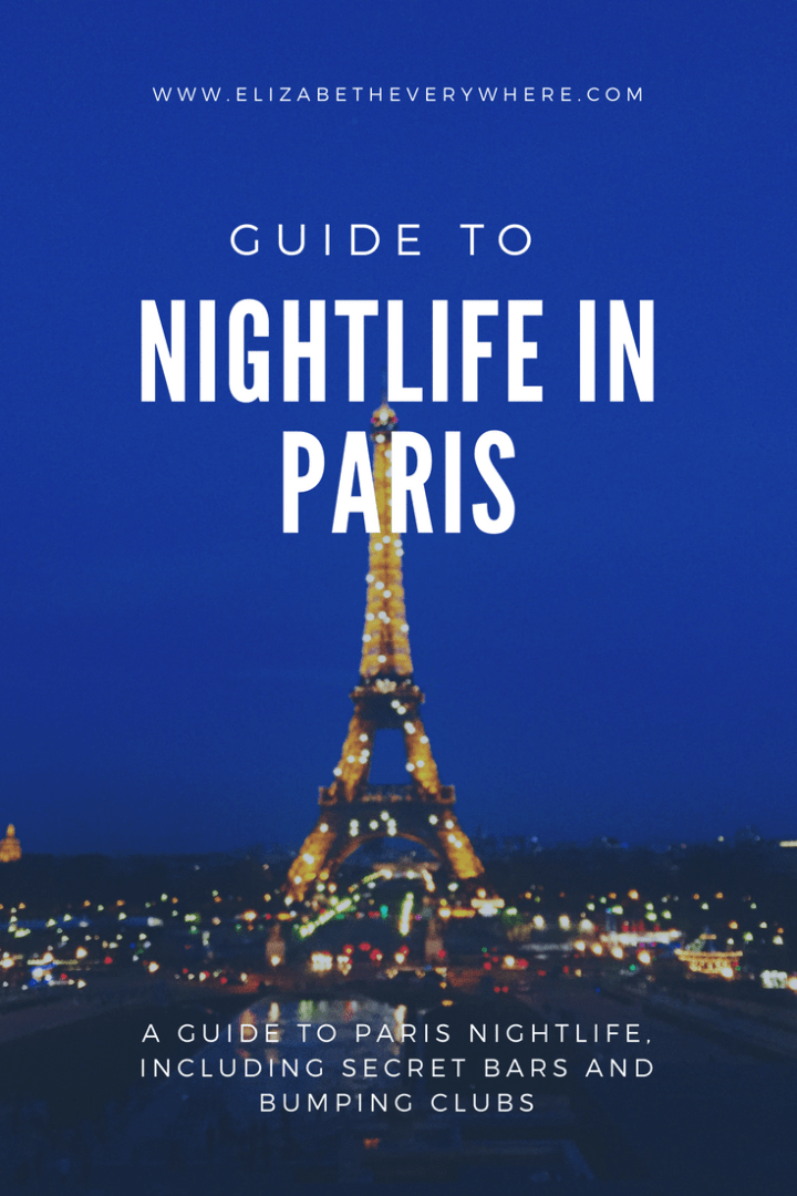 Paris Nightlife: Guide to the Best Night Out in the Paris