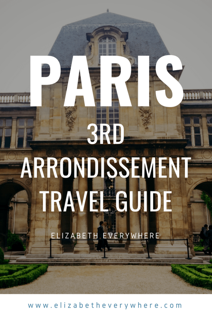 3rd Arrondissement Paris: Guide to the Haut Marais
