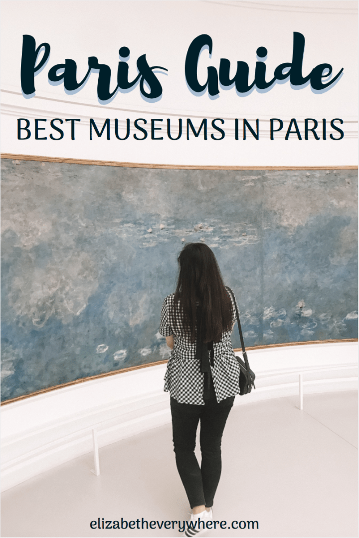 Art Museums in Paris – Guide to the Best Museums in Paris
