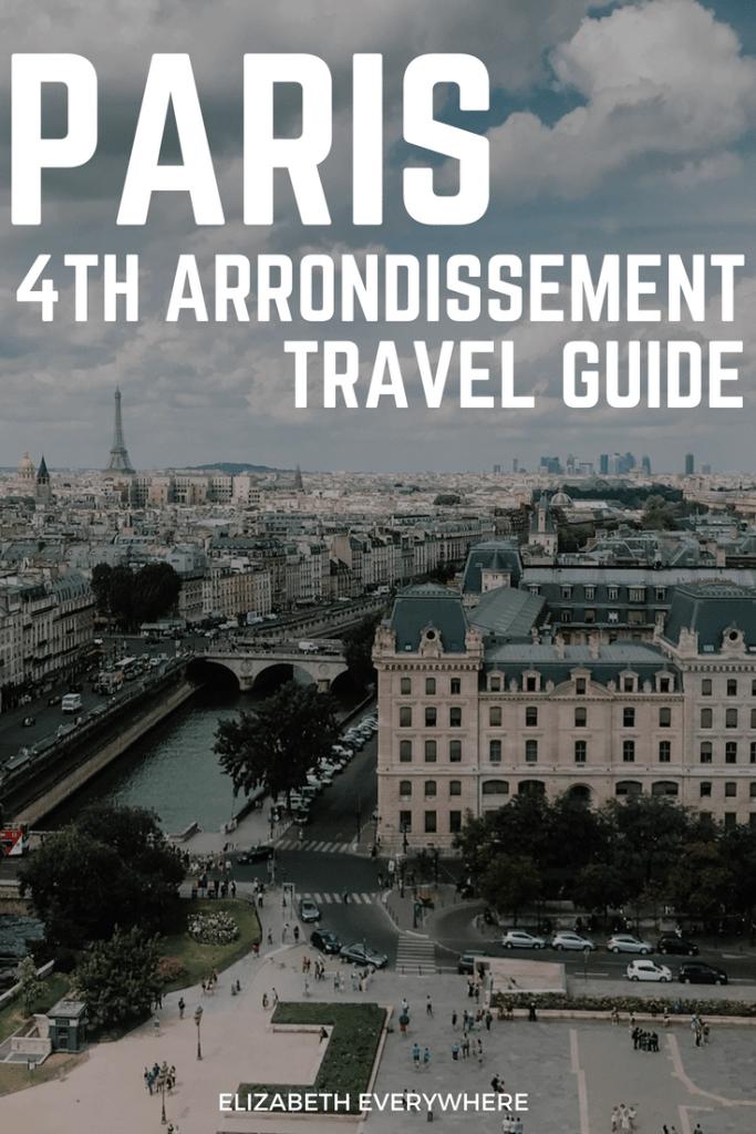 Paris Guide 4th Arrondissement Le Marais