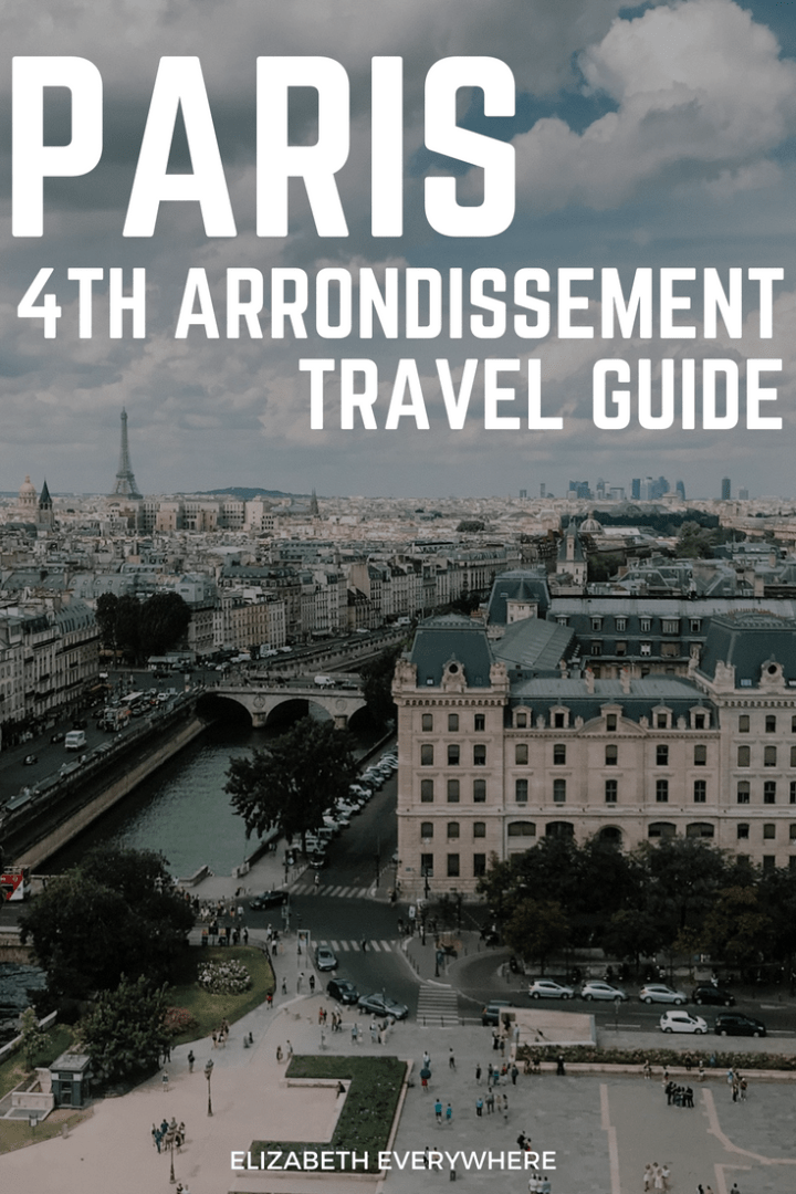 4th Arrondissement: Guide to Le Marais