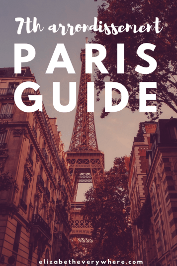 Guide to the 7th Arrondissement Paris