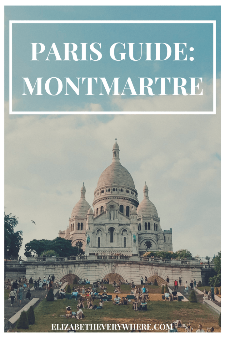 Montmatre Paris Travel Guide- 18th Arrondissement