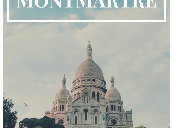 Montmatre Paris Travel Guide- 18th Arrondissement