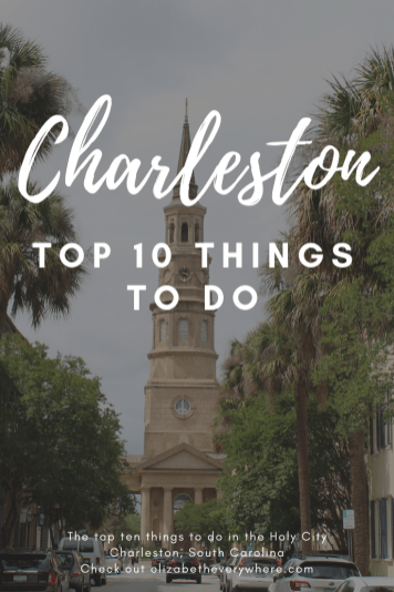 Top 10 Things to Do in Charleston SC