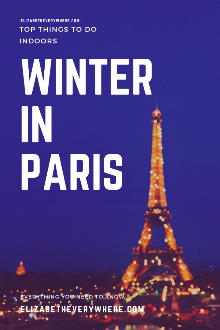 Winter in Paris: Top Things to Do