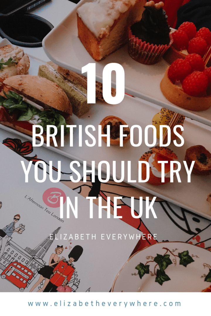 Most Popular British Foods – Must Try in the UK