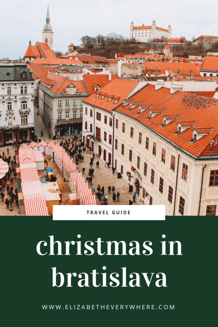 Christmas in Bratislava, Slovakia- Bratislava Christmas Markets and More